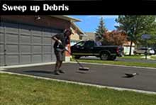 Sweep up debris